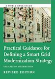 Cover Page of Report •	Practical Guidance for Defining a Smart Grid Modernization Strategy