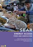 Report Cover for SEAR Special Feature Report:  Energy Access: Food and Agriculture