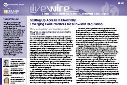 Scaling Up Access to Electricity : Emerging Best Practices for Mini-Grid Regulation